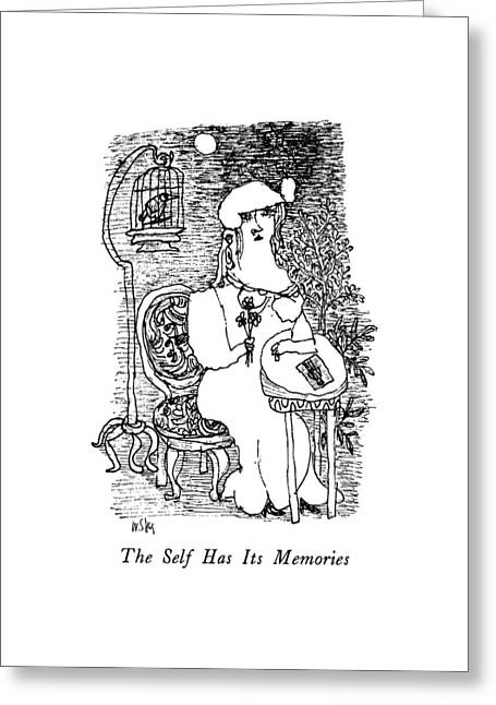 The Self Has Its Memories Greeting Card by William Steig