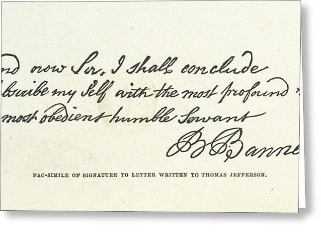The Signature Of Benjamin Banneker Greeting Card
