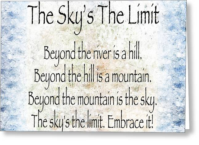 The Skys The Limit - Blue - Poem - Inspirational Greeting Card
