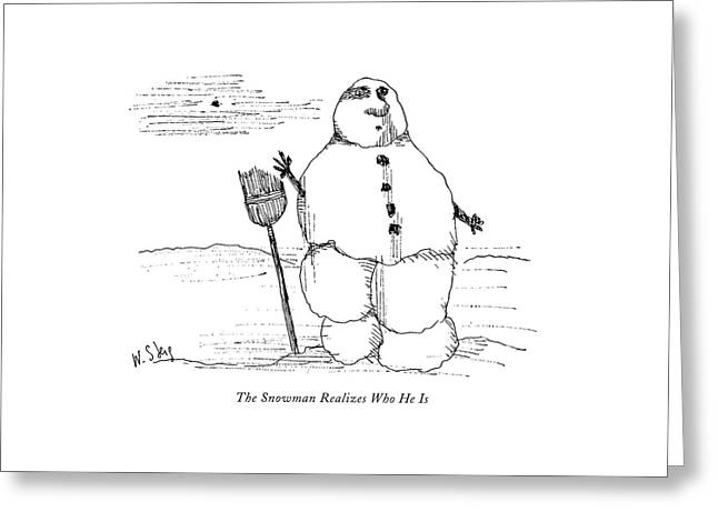 The Snowman Realizes Who He Is Greeting Card by William Steig