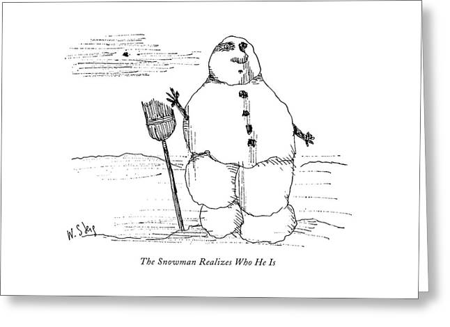 The Snowman Realizes Who He Is Greeting Card