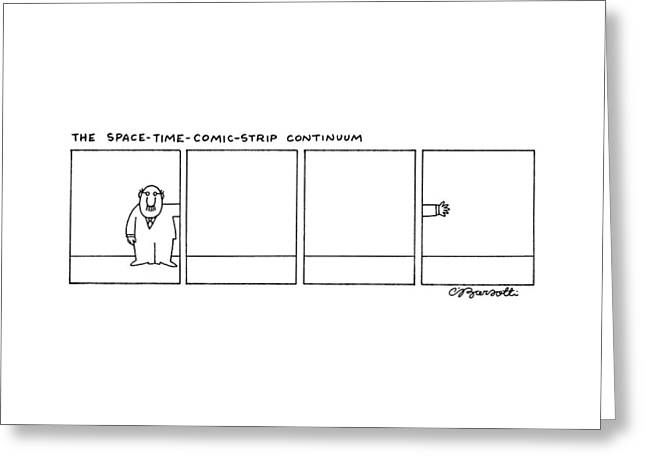 The Space-time-comic-strip Continuum Greeting Card