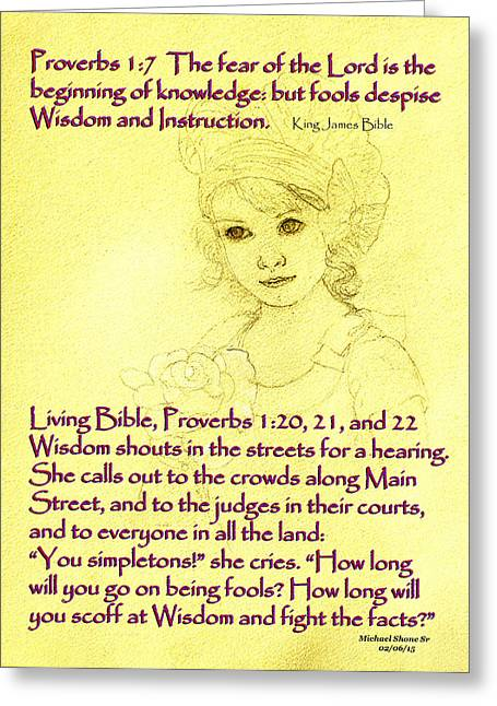 The Spirit Of Wisdom She Is Proverbs Greeting Card by Michael Shone SR