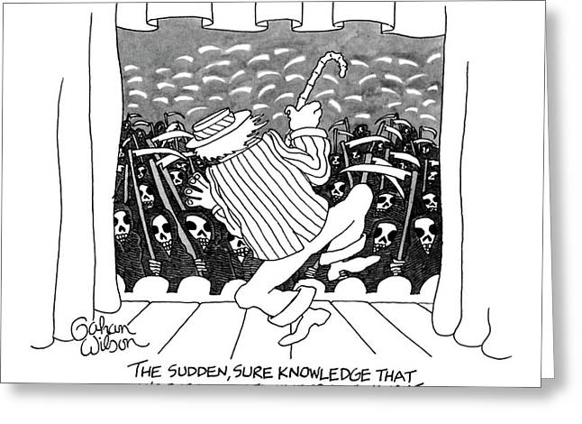 The Sudden, Sure Knowledge That One's Best Greeting Card by Gahan Wilson