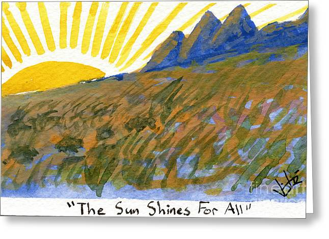 The Sun Shines For All Greeting Card