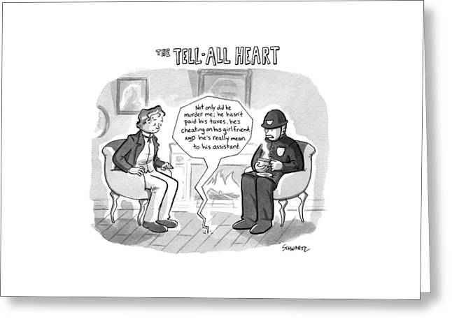 The Tell-all Heart Greeting Card by Benjamin Schwartz