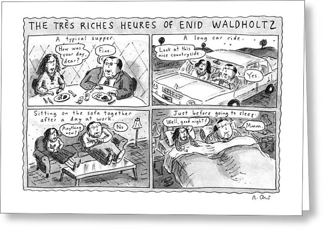 The Tres Riches Heures Of Enid Waldholtz Greeting Card by Roz Chast