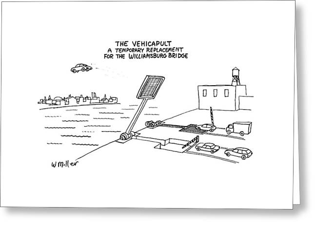 The Vehicapult A Temporary Replacement Greeting Card
