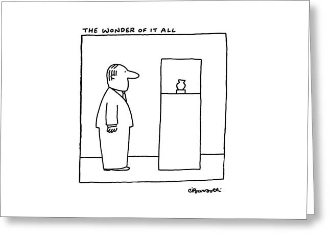 The Wonder Of It All Greeting Card