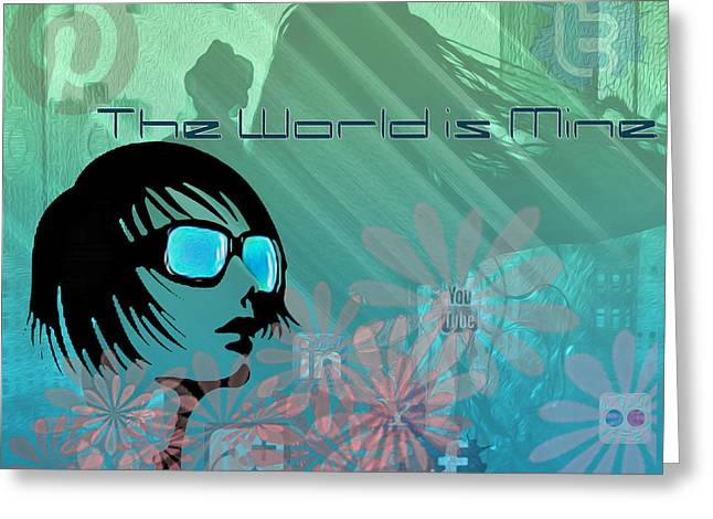 The World Is Mine Greeting Card