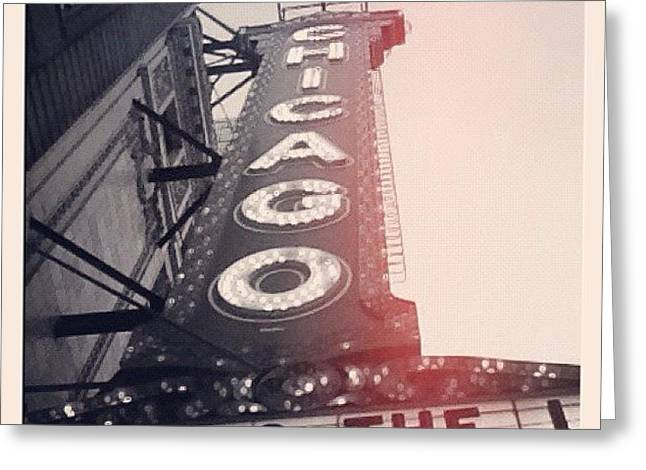 #theloop #chicago #chicagotheatre Greeting Card by Mike Maher