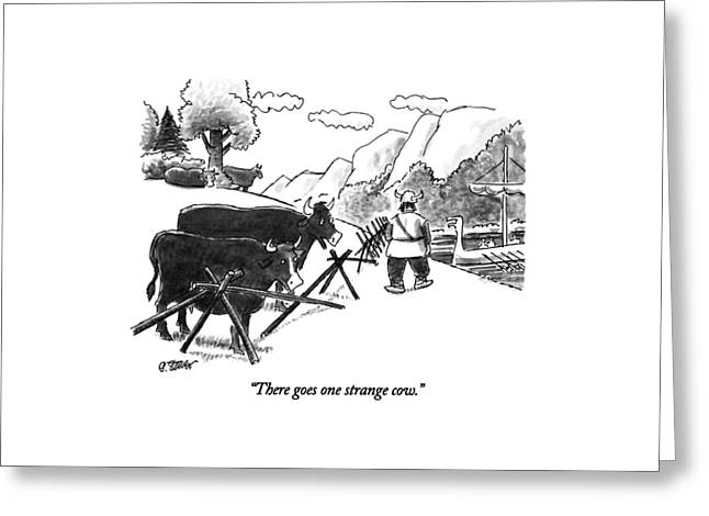There Goes One Strange Cow Greeting Card by Peter Steiner