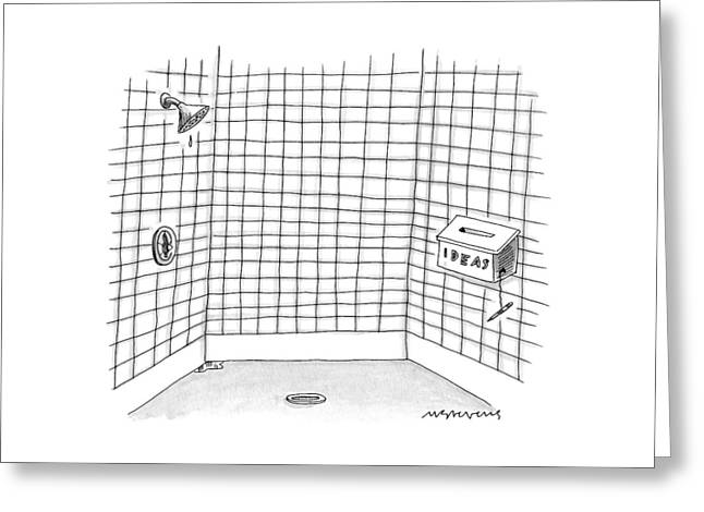 There Is An Idea Box In The Shower Greeting Card