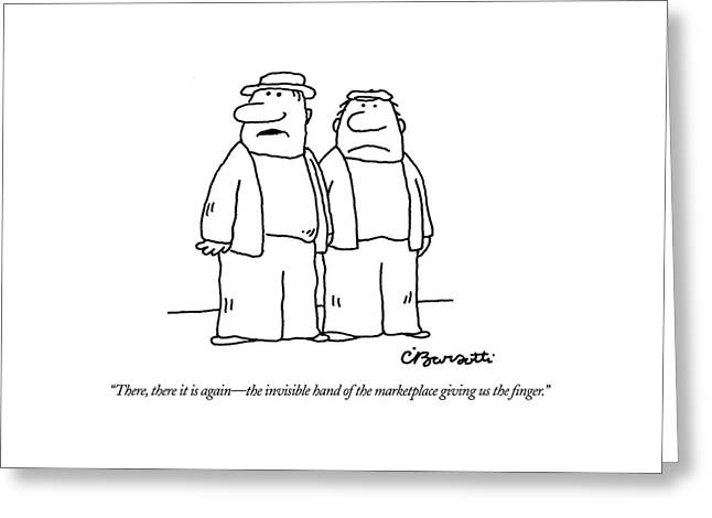 There, There It Is Again - The Invisible Hand  Of Greeting Card by Charles Barsotti