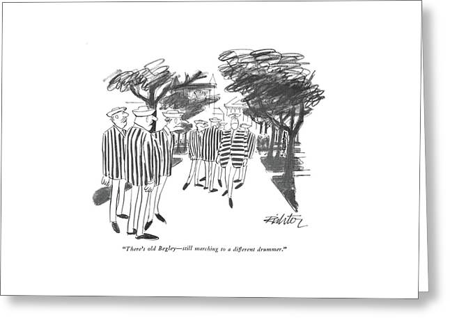 There's Old Begley - Still Marching Greeting Card by Mischa Richter