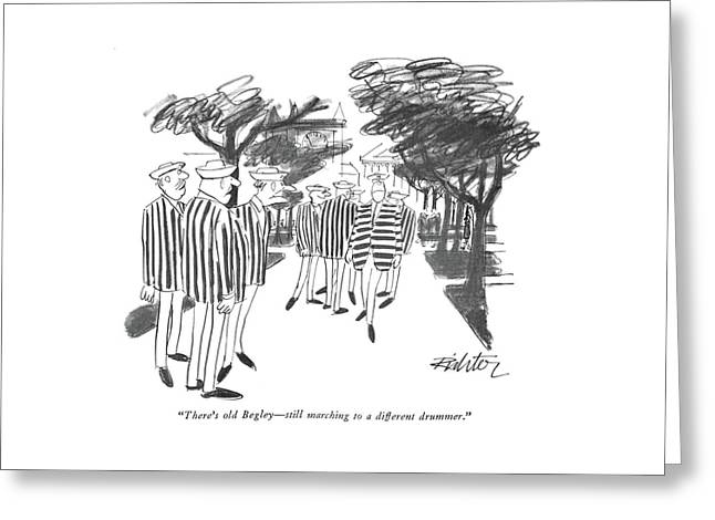There's Old Begley - Still Marching Greeting Card