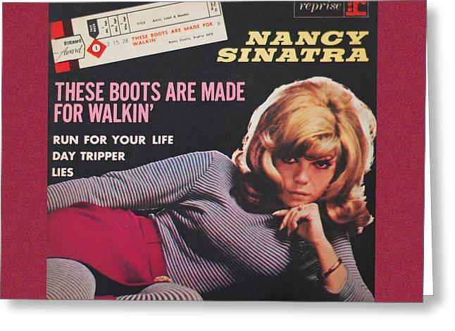 These Boots Are Made For Walkin Greeting Card by Gina Dsgn