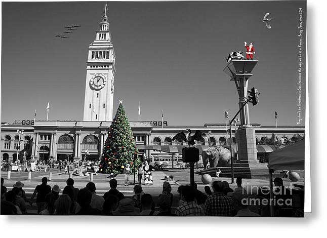 They Dont Do Christmas In San Francisco The Way We Do It In Kansas Betsy Jane Dsc1745 Bw Greeting Card by Wingsdomain Art and Photography
