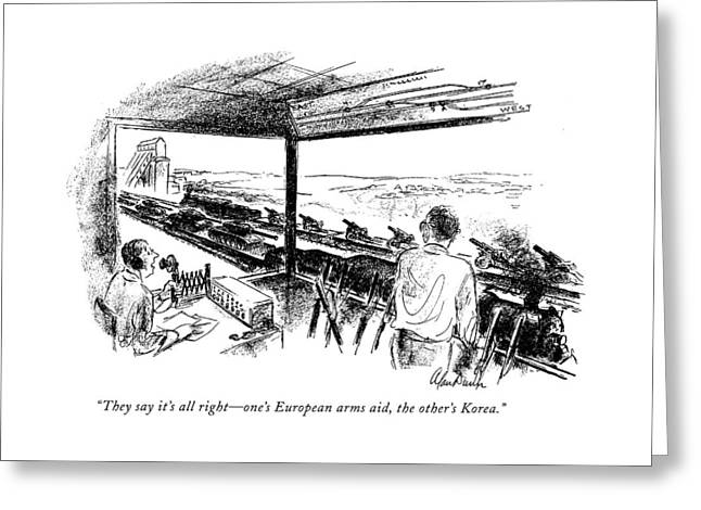 They Say It's All Right - One's European Arms Aid Greeting Card