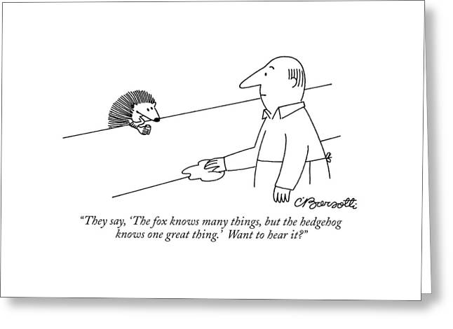 They Say, 'the Fox Knows Many Things, But Greeting Card by Charles Barsotti