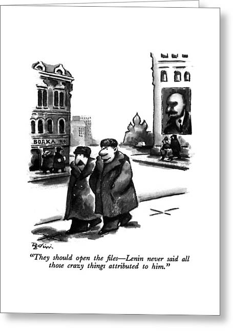 They Should Open The Files - Lenin Never Said All Greeting Card