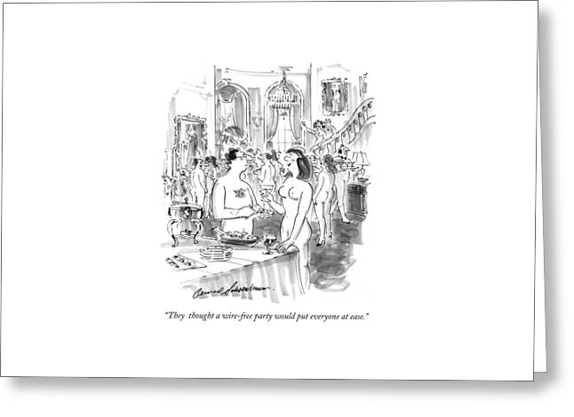 They  Thought A Wire-free Party Would Put Greeting Card by Bernard Schoenbaum