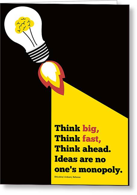 Think Big Think  Ahead Motivational Typography Art Inspirational Poster Greeting Card by Lab No 4 - The Quotography Department