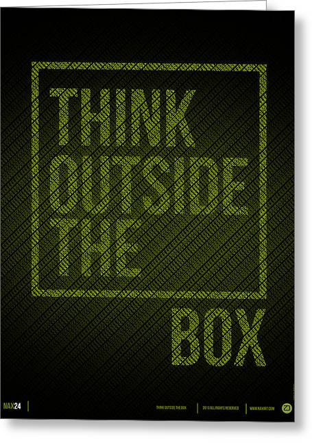Think Outside Of The Box Poster Greeting Card by Naxart Studio