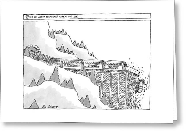This Is What Happens When We Die -- A Train Greeting Card