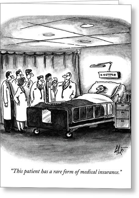 This Patient Has A Rare Form Of Medical Insurance Greeting Card