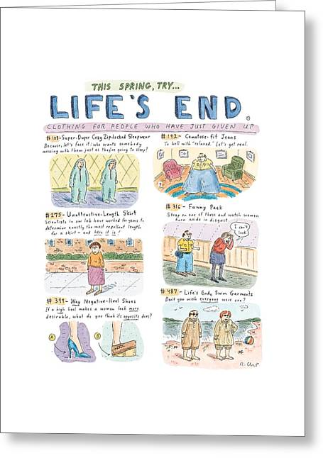 This Spring Try Life's End:  'clothing For People Greeting Card by Roz Chast