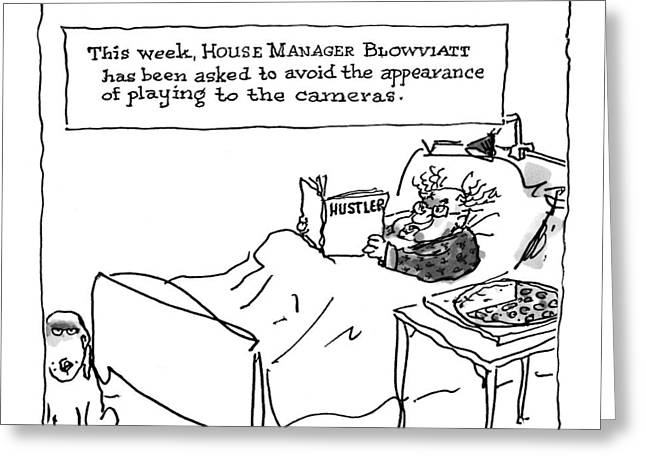 'this Week, House Manager Blowviatt Greeting Card by George Boot