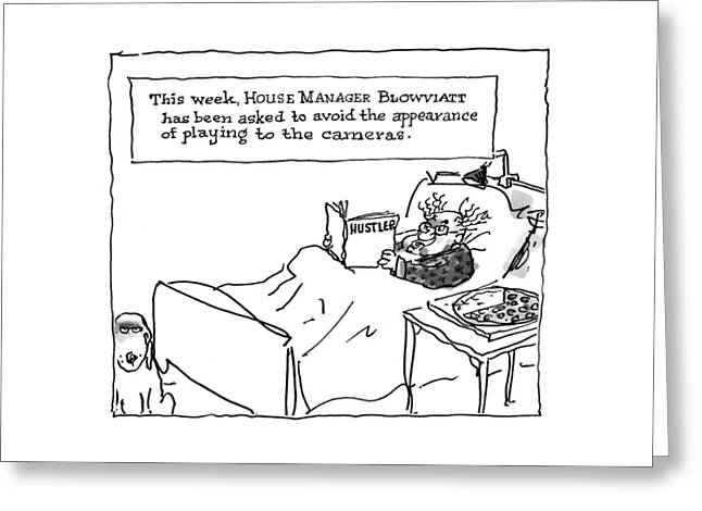 'this Week, House Manager Blowviatt Greeting Card