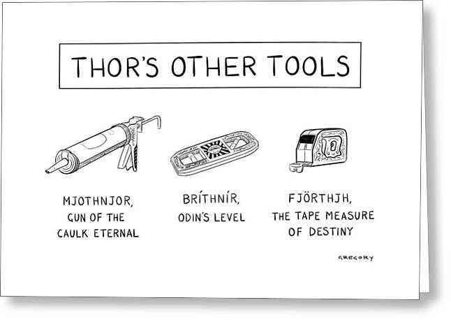 Thor's Other Tools -- Various Carpentry Tools Greeting Card