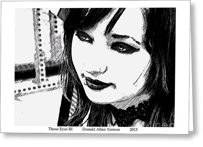 Those Eyes IIi Greeting Card by Donald Yenson