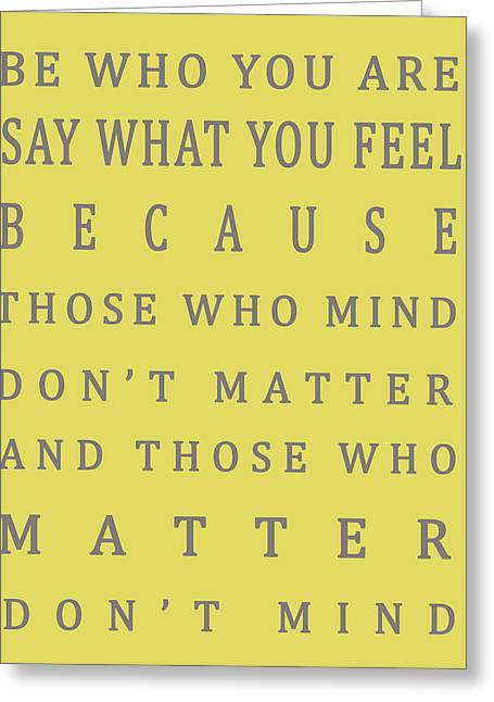Those Who Matter Don't Mind - Dr Seuss Greeting Card by Georgia Fowler