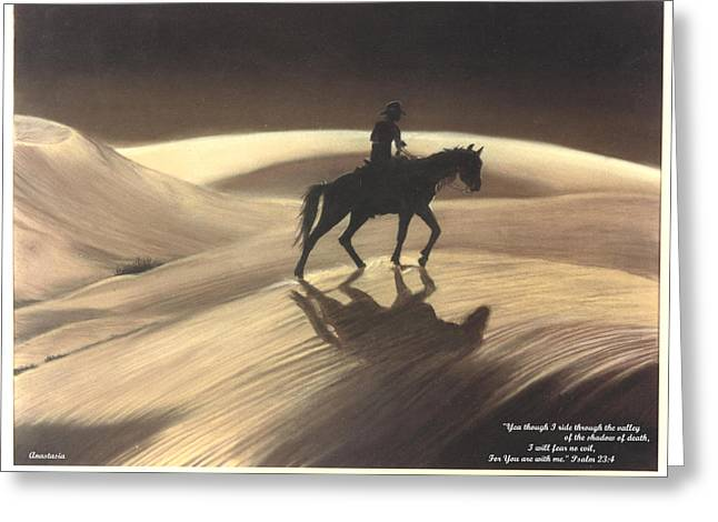 Greeting Card featuring the drawing Though I Ride Through The Valley by Anastasia Savage Ealy