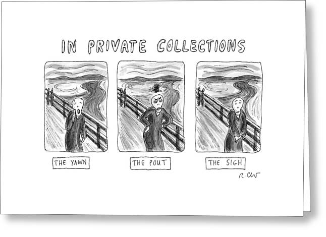 Three Alternate Versions Of Edward Munch's Greeting Card by Roz Chast