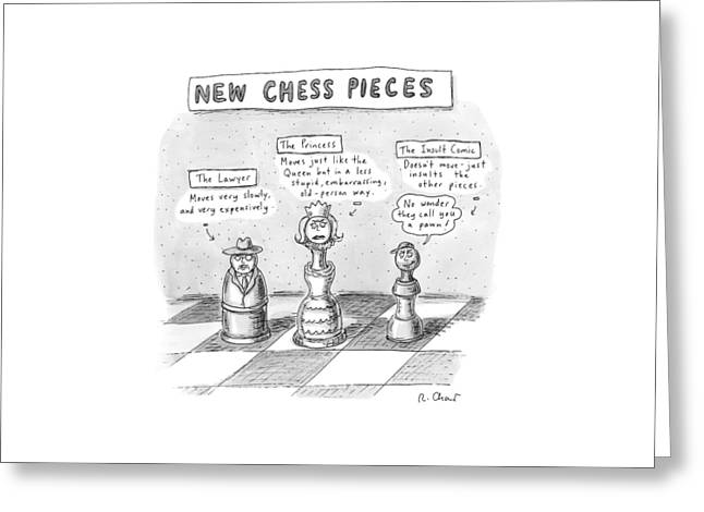 Three Chess Pieces Are Seen On A Chess Board Greeting Card by Roz Chast