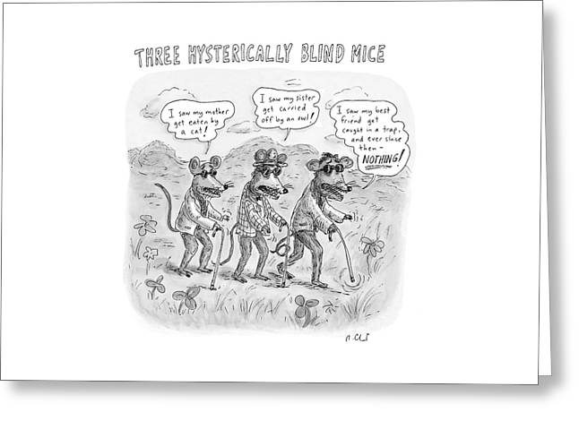 Three Hysterically Blind Mice Greeting Card