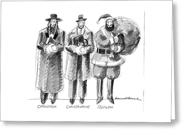 Three Jews Are Standing In A Line Greeting Card