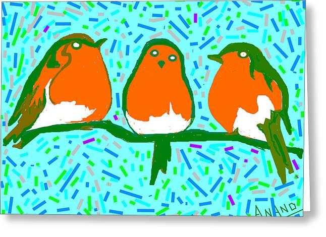 Three Robins Greeting Card by Anand Swaroop Manchiraju
