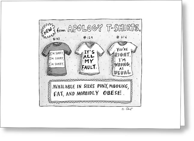 Three T-shirts Are Seen With Phrases Expressing Greeting Card by Roz Chast