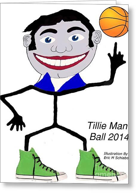 Tillie Man Ball Greeting Card by Eric  Schiabor