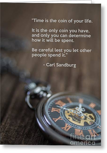 Time Is The Coin Of Your Life Greeting Card by Edward Fielding