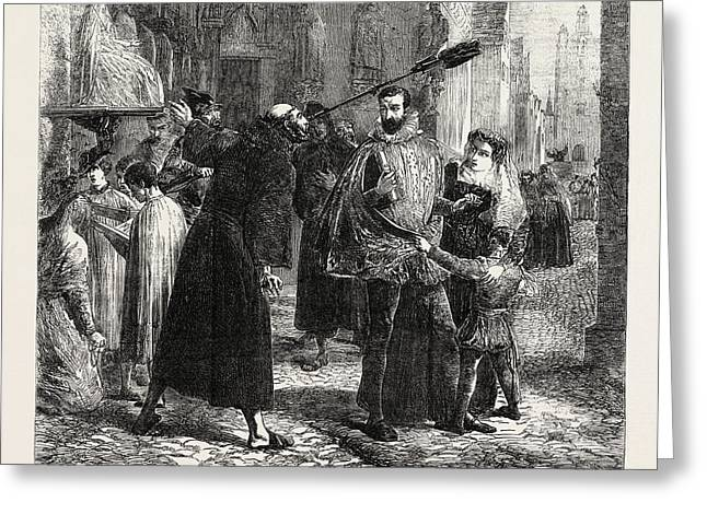 Time Of The Persecution Of The Christian Reformers In Paris Greeting Card