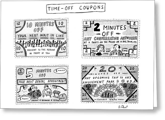 Time-off Coupons Greeting Card by Roz Chast