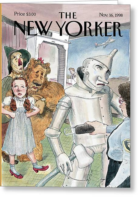 Tin Man Stopped By Security At The Airport Greeting Card by Barry Blitt