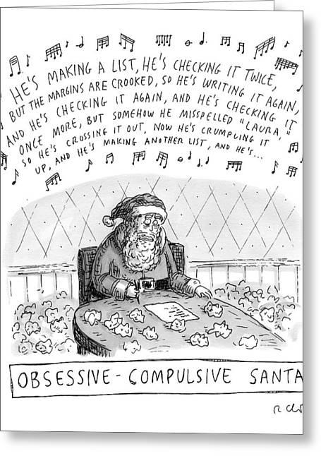 Title: Obsessive-compulsive Santa. Santa Is Shown Greeting Card
