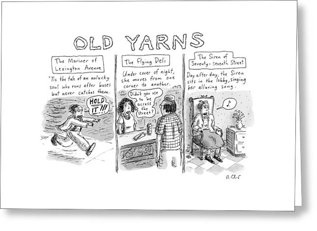 Title: Old Yarns Greeting Card by Roz Chast